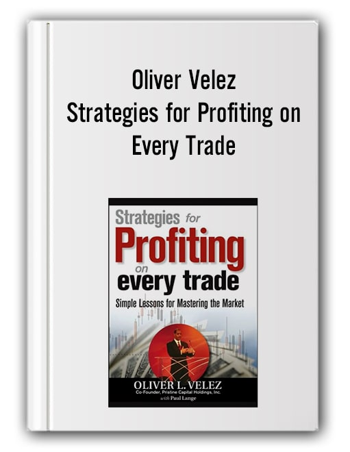 Oliver Velez - Strategies for Profiting on Every Trade