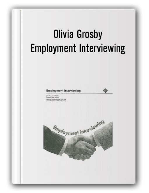 Olivia Grosby - Employment Interviewing