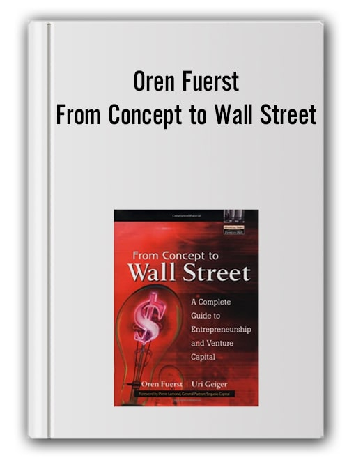 Oren Fuerst - From Concept to Wall Street