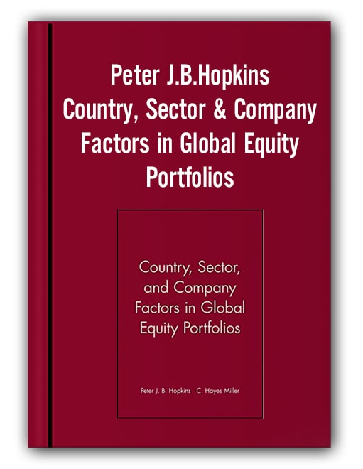 Peter J.B.Hopkins - Country, Sector & Company Factors in Global Equity Portfolios