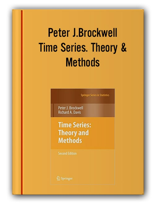 Peter J.Brockwell - Time Series. Theory & Methods