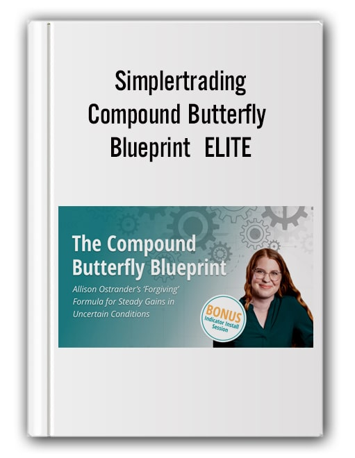 Simplertrading - Compound Butterfly Blueprint ELITE
