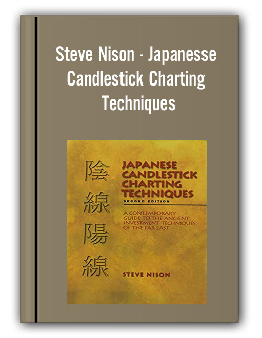 Steve Nison - Japanesse Candlestick Charting Techniques