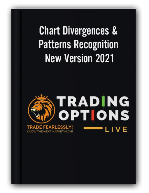 Trading Options Live - Chart Divergences & Patterns Recognition New Version 2021