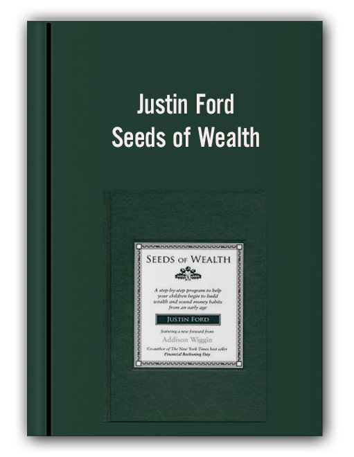 Justin Ford - Seeds of Wealth