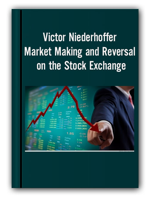 Victor Niederhoffer Market Making And Reversal On The Stock Exchange