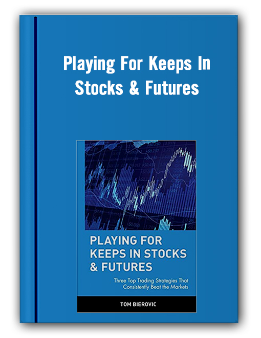Playing For Keeps In Stocks Futures Thumbnails